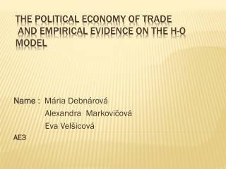 The Political Economy of Trade  and  Empirical Evidence  On  The  H-O Model