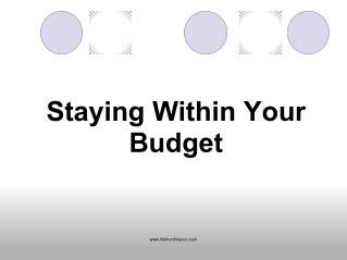 Staying within your Budget