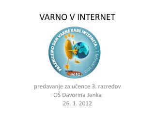VARNO V INTERNET