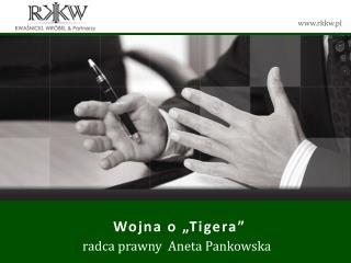 """Wojna o """" Tigera """""""