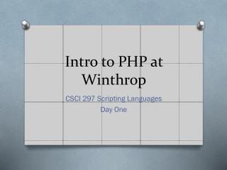 Intro to PHP at Winthrop