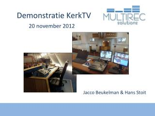 Demonstratie KerkTV