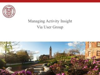 Managing Activity Insight Via User Group