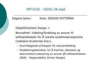 IMT3102 - OOSU  28.sept