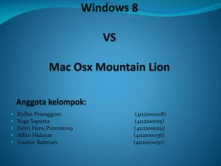 Windows 8 VS Mac  Osx  Mountain Lion