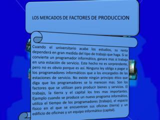 LOS MERCADOS DE FACTORES DE PRODUCCION