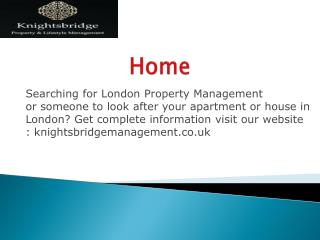 most excellent Property Management Service in London