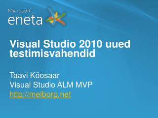 Visual Studio 2010 uued testimisvahendid