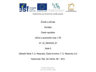 Člověk a příroda Zeměpis Česká republika Léčivé a pramenité vody v ČR VY_32_INOVACE_07 Sada 6