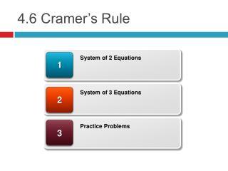 4.6 Cramer s Rule