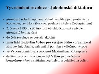 Vyvrcholen� revoluce - Jakob�nsk� diktatura