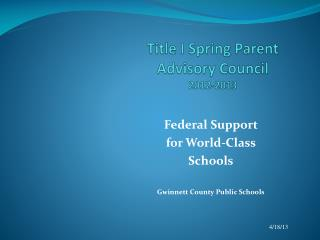 Title I Spring Parent Advisory Council 2012-2013