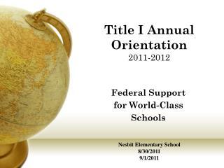 Title I  Annual Orientation 2011-2012