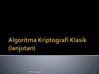 Algoritma Kriptografi Klasik (lanjutan)