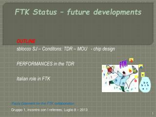 FTK Status – future developments