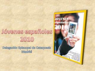 Jóvenes españoles 2010