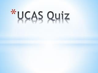 UCAS Quiz