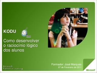 KODU Como  desenvolver  o  raciocínio lógico  dos  alunos