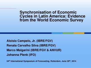 Aloisio  Campelo , Jr. (IBRE/FGV) Renata  Carvalho  Silva (IBRE/FGV)