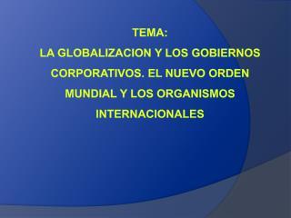 LA GLOBALIZACION Y EL NEOLIBERALISMO