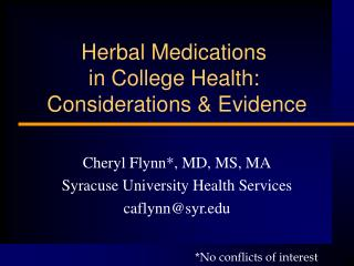 Herbal Medications  in College Health:  Considerations  Evidence