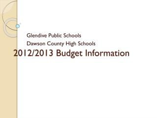 2012/2013 Budget Information