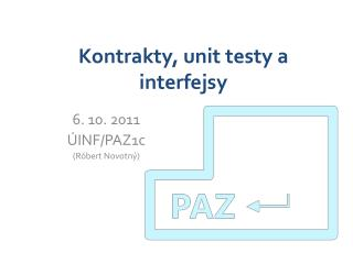 Kontrakty ,  unit  testy a  interfejsy