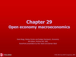 Chapter 29 Open economy macroeconomics