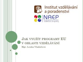 Jak využít programy EU voblasti vzdělávání