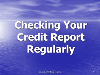 Checking your credit report regularly