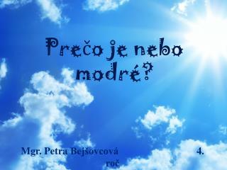 Prečo je nebo modré?