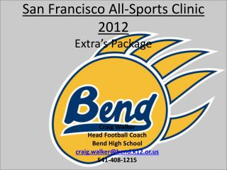 San Francisco All-Sports Clinic  2012 Extra s Package