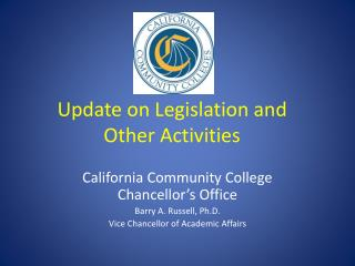 Update on Legislation and Other Activities