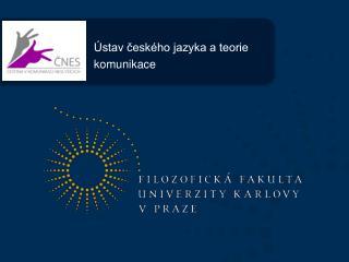 Ústav českého jazyka a teorie  komunikace
