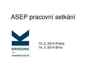 ASEP pracovní setkání