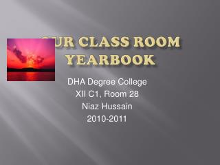 Our Class Room Yearbook