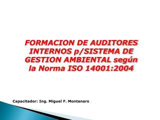 FORMACION DE AUDITORES INTERNOS p/SISTEMA DE GESTION AMBIENTAL según la Norma ISO 14001:2004