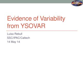 E vidence of Variability from  YSOVAR