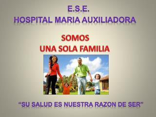 SOMOS  UNA SOLA FAMILIA