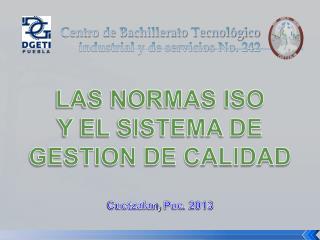 Centro de Bachillerato Tecnológico       industrial y de servicios No. 242