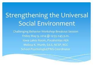 Strengthening the Universal Social Environment