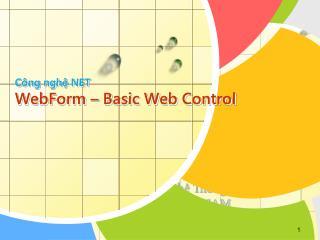 Công nghệ NET WebForm – Basic Web Control