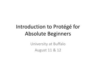 Introduction to Prot�g� for Absolute Beginners