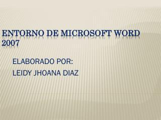 ENTORNO DE MICROSOFT WORD 2007