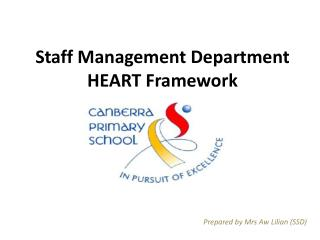 Staff Management Department HEART Framework