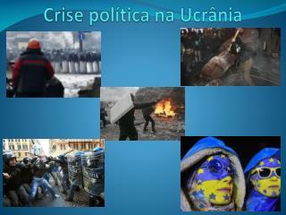 Crise política na Ucrânia