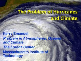 The Problem of Hurricanes and Climate