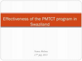 Effectiveness  of the PMTCT program in Swaziland