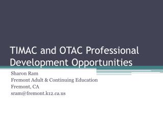 TIMAC and OTAC Professional  Development  Opportunities