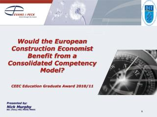 Would the European Construction Economist Benefit from a Consolidated Competency Model?